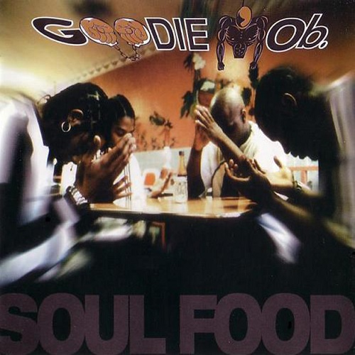 Goodie Mob – Soul Food