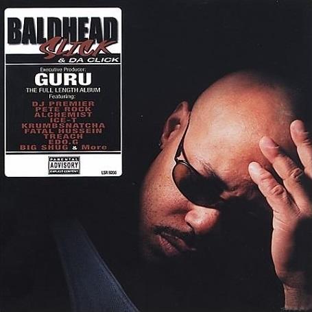 Guru – Baldhead Slick & Da Click