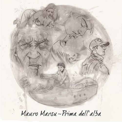 Mauro Marsu – Prima dell'alba