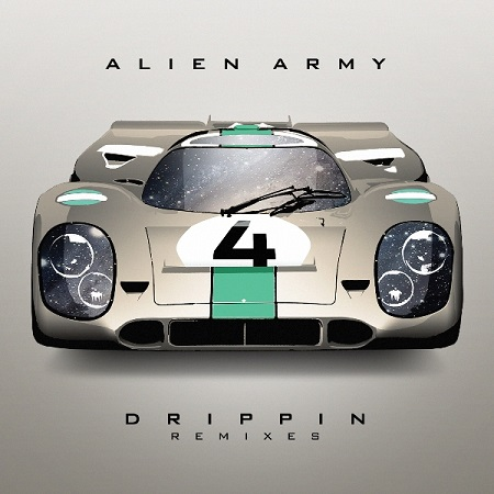 Alien Army – Drippin remixes