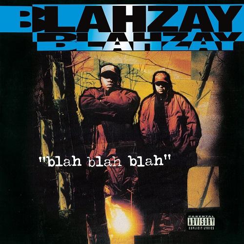 Blahzay Blahzay – Blah Blah Blah