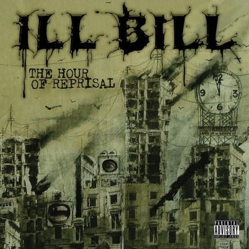 Ill Bill – The Hour Of Reprisal