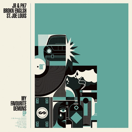 JR & PH7, Brokn Englsh and St. Joe Louis – My Favourite Demons EP