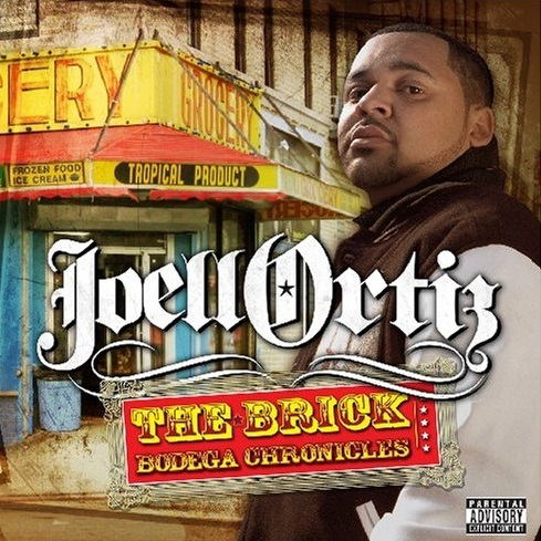 Joell Ortiz – The Brick: Bodega Chronicles