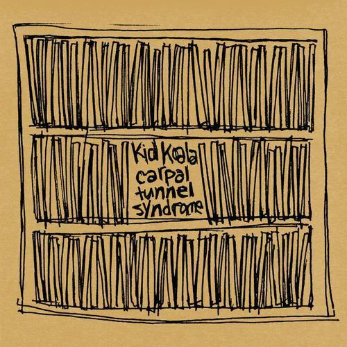 Kid Koala – Carpal Tunnel Syndrome