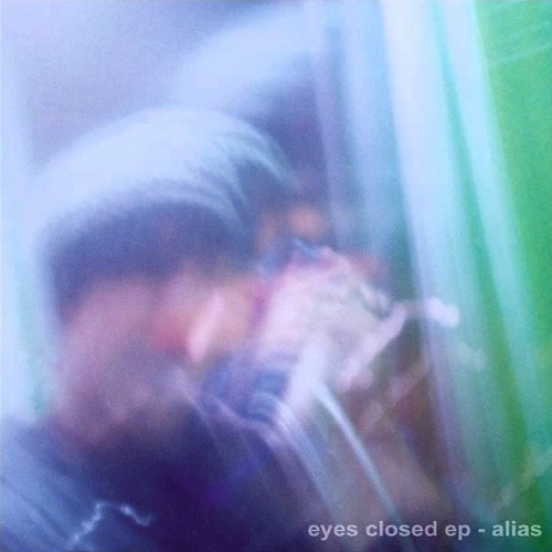 Alias – Eyes Closed EP