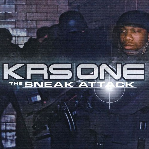 KRS-One – The Sneak Attack