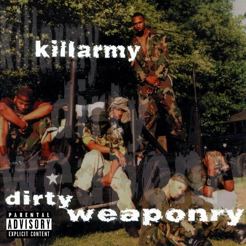 Killarmy – Dirty Weaponry