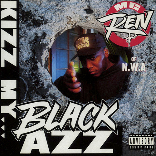 MC Ren – Kizz My Black Azz