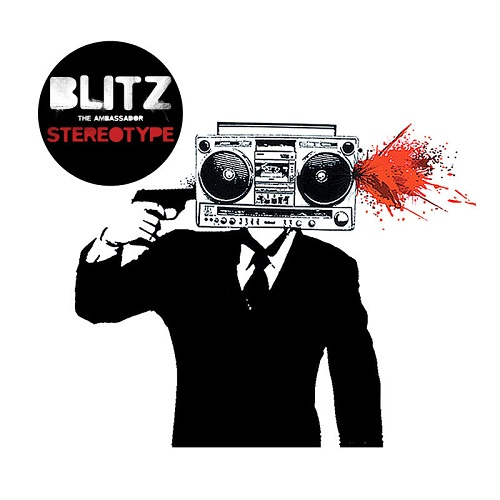 Blitz The Ambassador – Stereotype