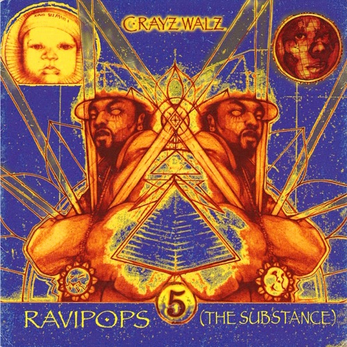 C-Rayz Walz – Ravipops (The Substance)