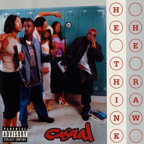 Casual – He Think He Raw