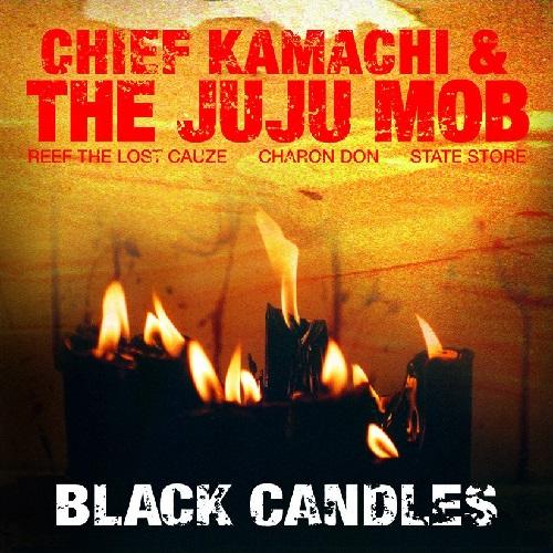 Chief Kamachi & Juju Mob – Black Candles