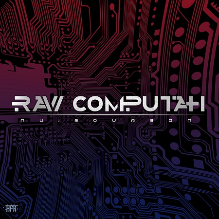 Nu.bourbon – Raw computah (free download)