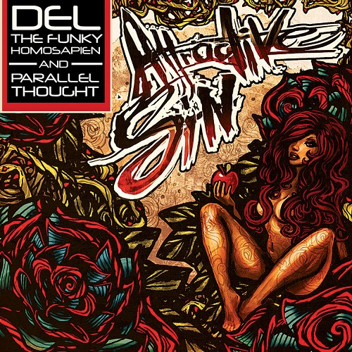 Del The Funky Homosapien and Parallel Thought – Attractive Sin