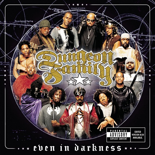Dungeon Family – Even In Darkness