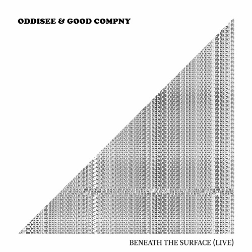 Oddisee & Good Compny – Beneath The Surface (Live)