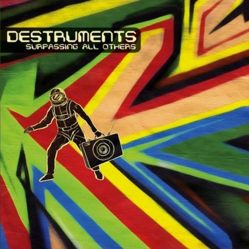 Destruments – Surpassing All Others