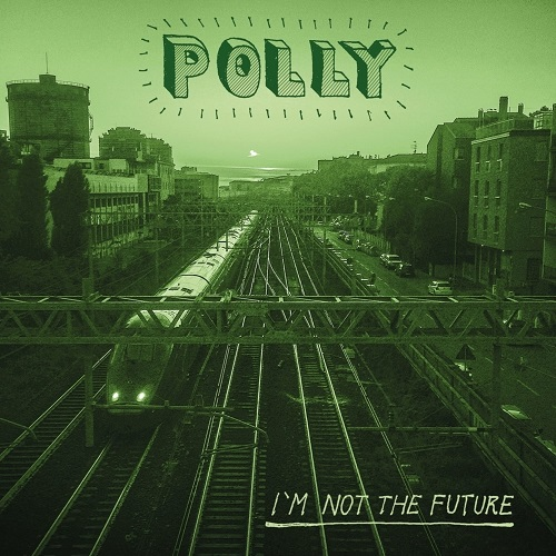 Polly – I'm not the future (free download)