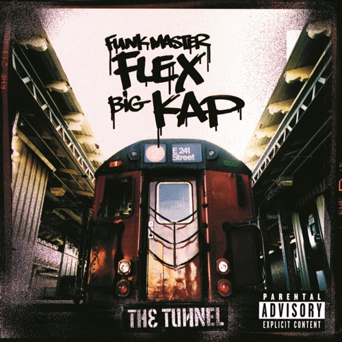 Funkmaster Flex & Big Kap – The Tunnel