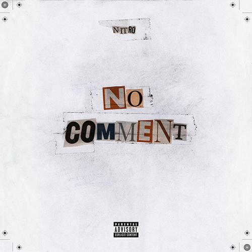 Nitro – No comment