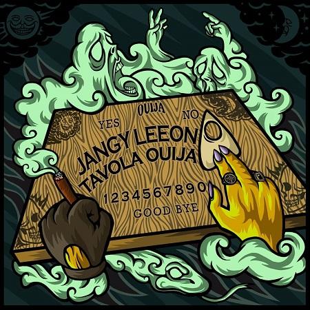 Jangy Leeon – Tavola ouija