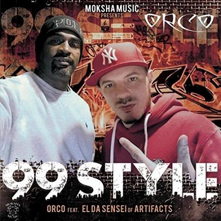 Orco feat. El Da Sensei – 99 Style
