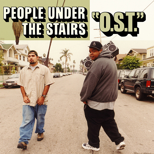 People Under The Stairs – O.S.T.