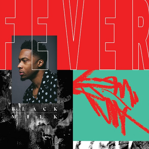 Black Milk – FEVER