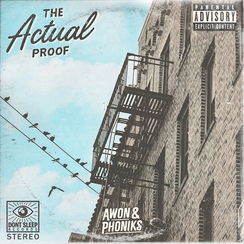 Awon & Phoniks – The Actual Proof