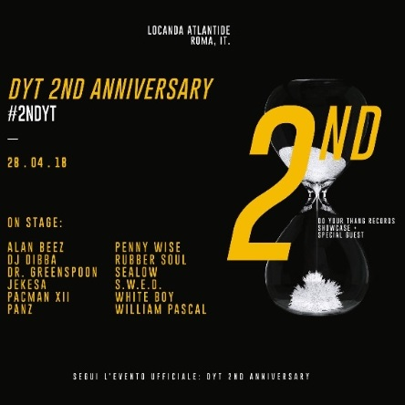 Do Your Thang Records presenta #DYT 2ND Anniversary