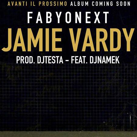 FabyoNext feat. Dj Namek – Jamie Vardy