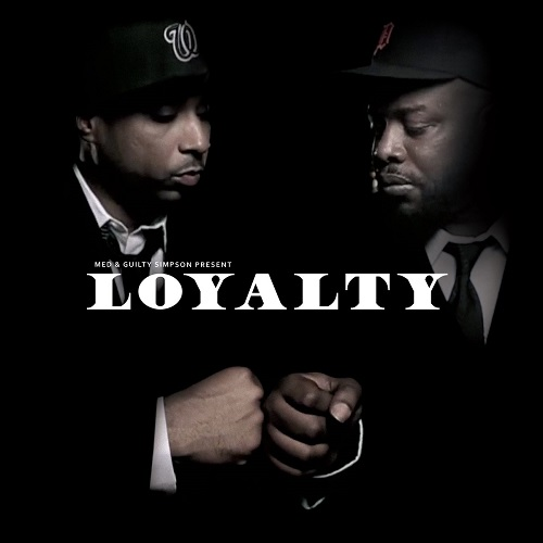 MED & Guilty Simpson – Loyalty (prossima uscita)