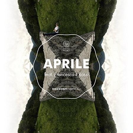 Doro Gjat feat. Francesca L. Rossi – Aprile
