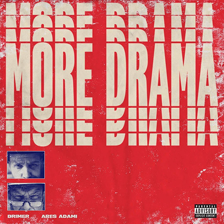 Ares Adami e Drimer – More drama (video)