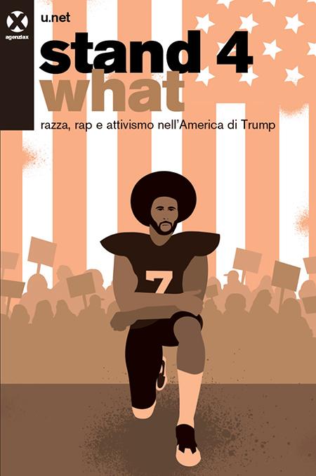 u.net – Stand 4 what: razza, Rap e attivismo nell'America di Trump