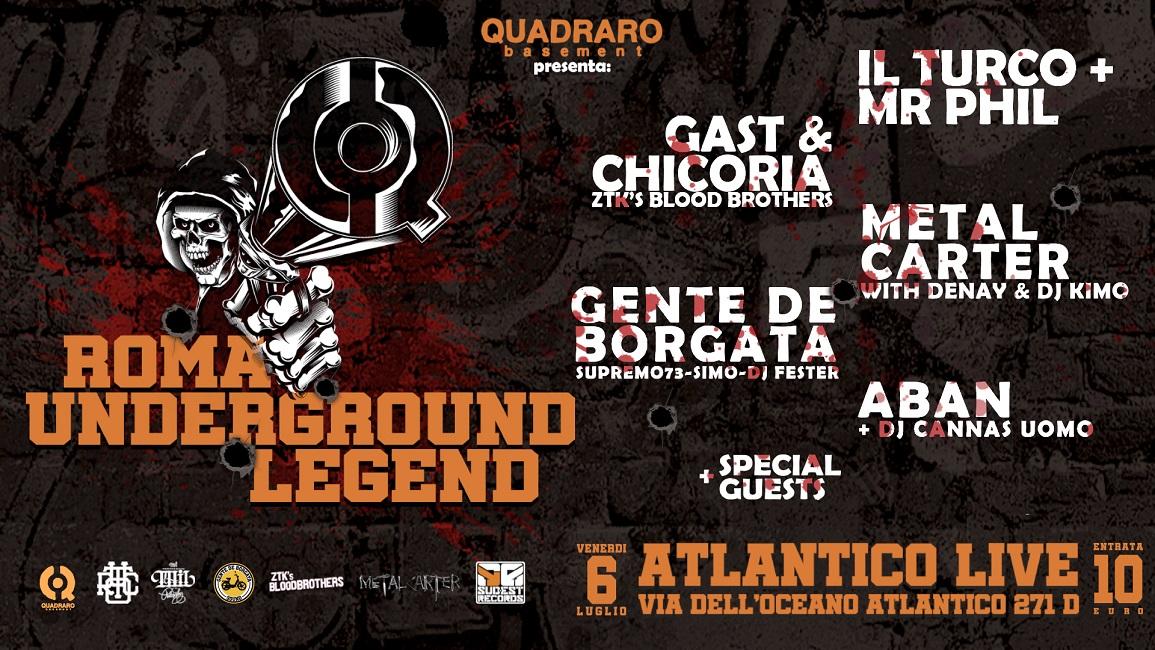 Roma Underground Legend: Il Turco, Mr Phil, Gente De Borgata e molti altri sullo stesso palco il prossimo 6 luglio