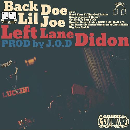Left Lane Didon and J.O.D – Back Doe Lil Joe