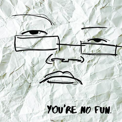 Illingsworth – You're No Fun (prossima uscita)
