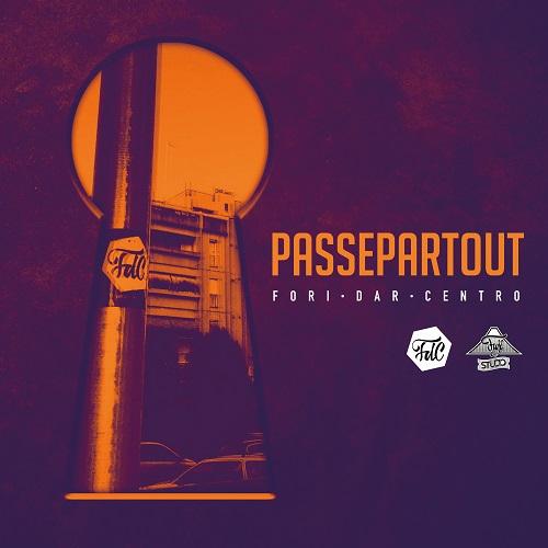 """""""Passepartout"""" e' il nuovo mixtape dei Fori Dar Centro"""