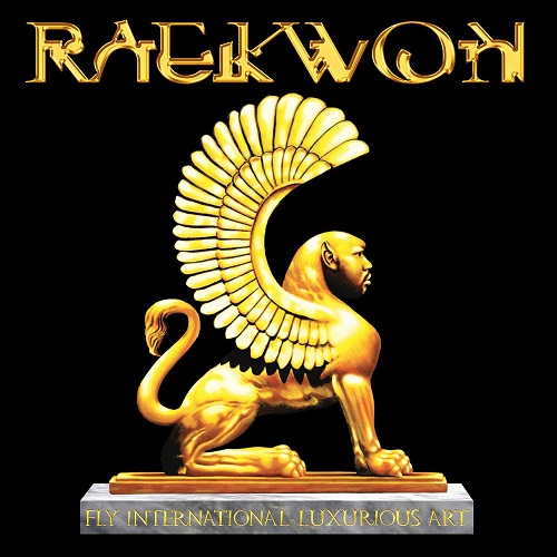 Raekwon – Fly International Luxurious Art