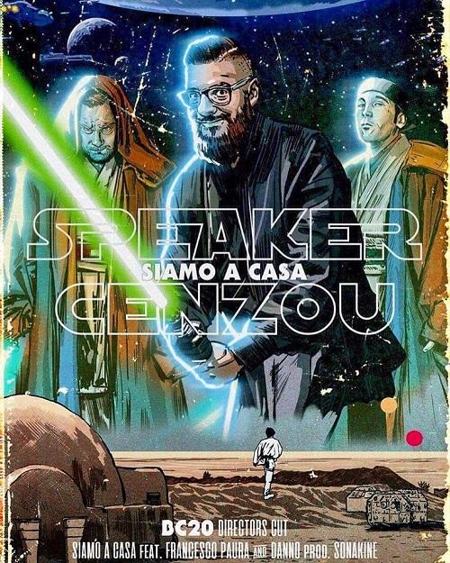 """In """"Siamo a casa"""" Speaker Cenzou impugna la spada laser con Francesco Paura e il Danno"""