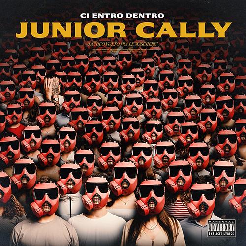 """""""Ci entro dentro"""" e' l'album d'esordio di Junior Cally"""