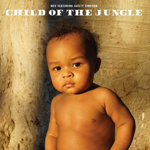"""Child Of The Jungle"" e' il nuovo album di MED e Guilty Simpson"