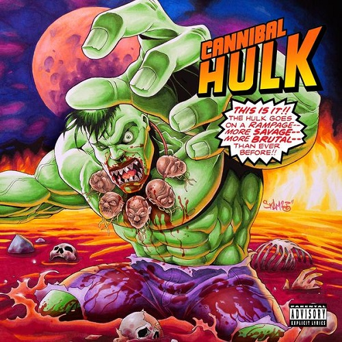 Cannibal Hulk (Ill Bill and Stu Bangas) – Cannibal Hulk