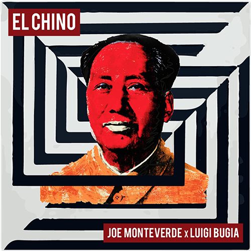 """Luigi Bugia e Joe Monteverde pubblicano """"El chino"""""""