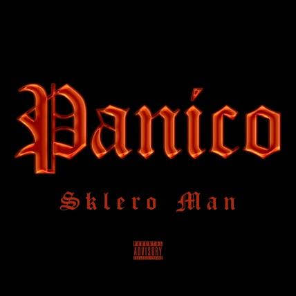 """""""Panico"""" e' il nuovo singolo di Sklero Man prodotto da C-Lance"""
