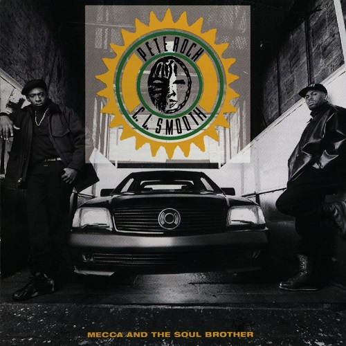 Pete Rock & C.L. Smooth – Mecca And The Soul Brother