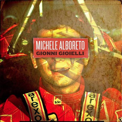 Gionni Gioielli – Michele Alboreto