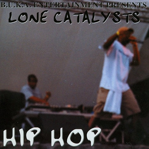 Lone Catalysts – Hip Hop